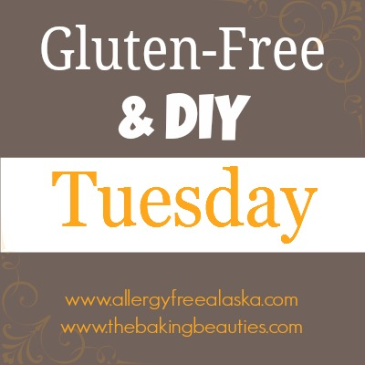 Gluten Free & DIY Tuesday Link Up 6-3-2014