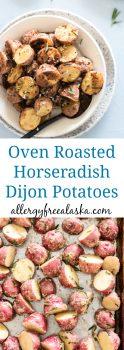 Oven Roasted Horseradish Dijon Potatoes