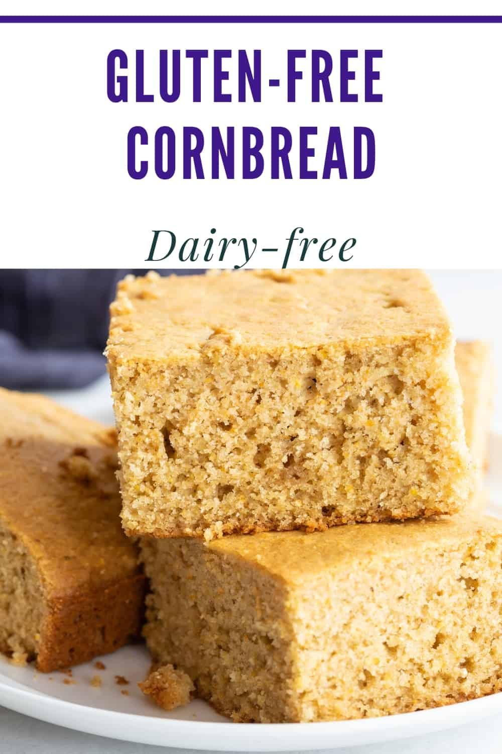 """Pinterest pin graphic with text, """"Gluten-Free Cornbread"""" and """"dairy-free"""""""