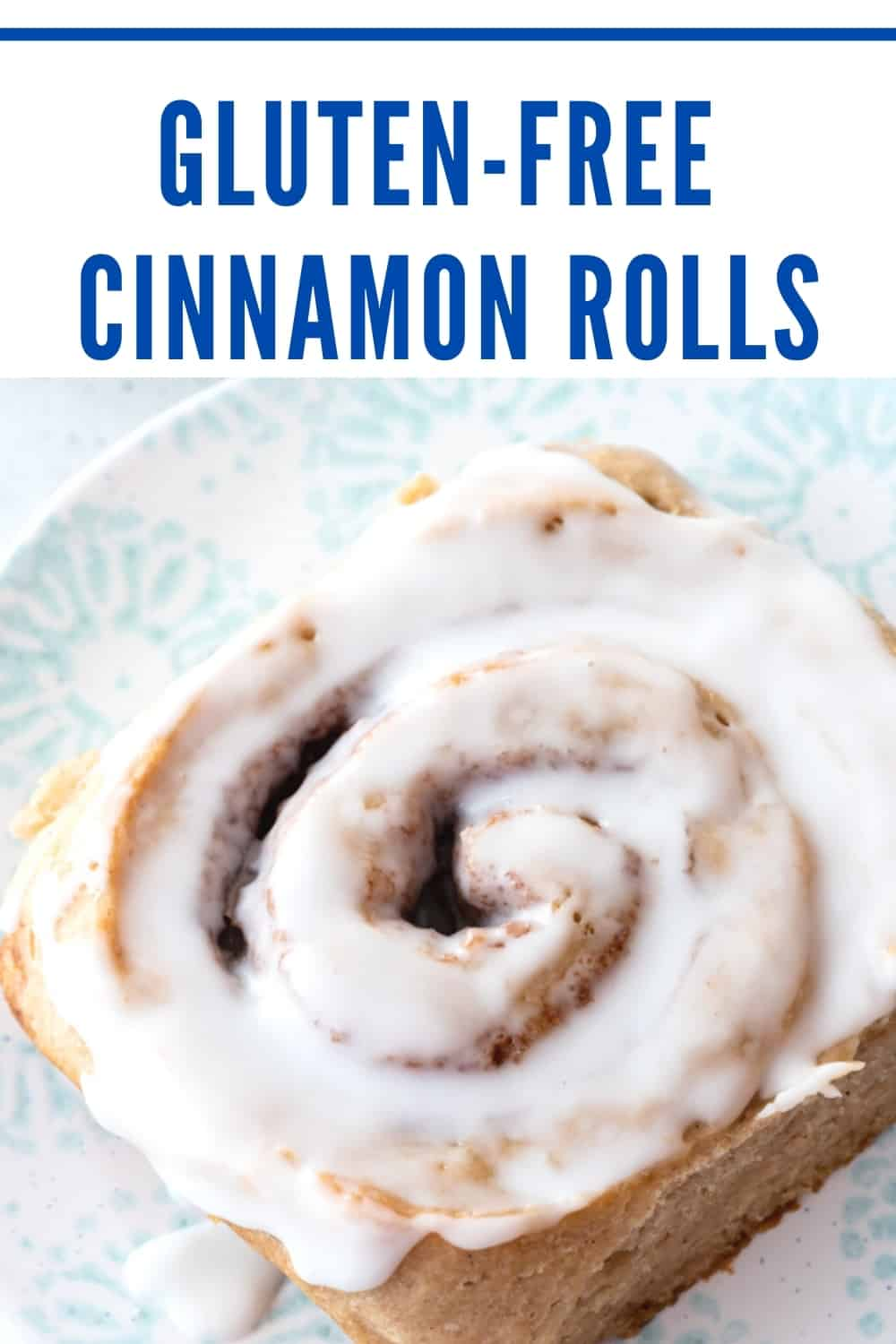 pinterest pin showing iced gluten-free cinnamon roll. Text reads